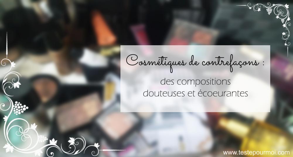 cosmetiques-contrefacon-composition-avis