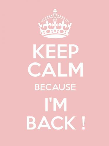 I'm back, c'est reparti !
